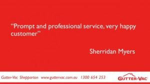 A Very Happy Gutter-Vac Shepparton Customer