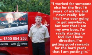 Meet Brocq from Gutter-Vac Shepparton