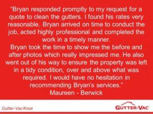 A Happy Berwick Gutter Cleaning Customer.
