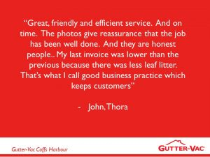 Happy Thora Gutter Cleaning Customer Appreciates Honesty