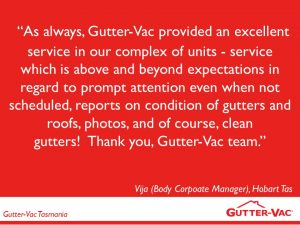 Another Body Corporate Happy With Their Gutter Vacuuming Service in Hobart.