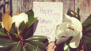 Top ideas for Gifts for Mum this Mother's Day…  Without leaving home and without spending money!